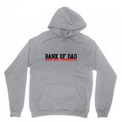 bank of dad Unisex Hoodie   Artistshot