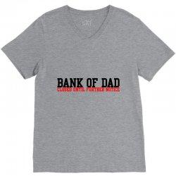 bank of dad V-Neck Tee   Artistshot