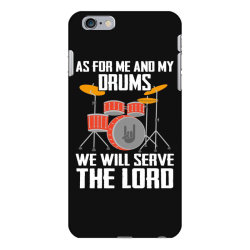 as for me and my drms we will seave the lord iPhone 6 Plus/6s Plus Case   Artistshot