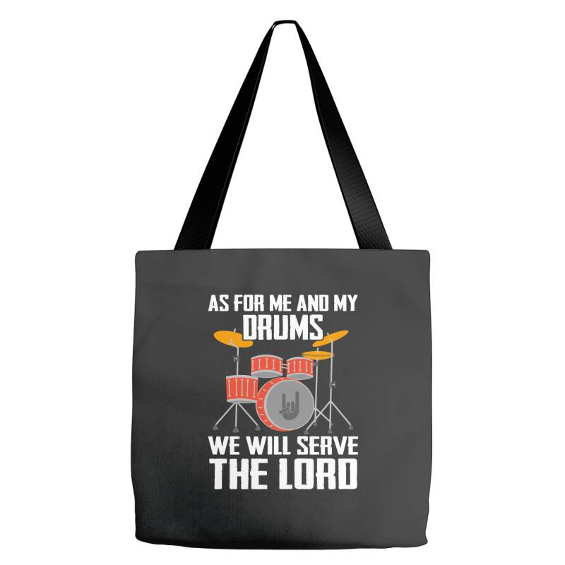 As For Me And My Drms We Will Seave The Lord Tote Bags   Artistshot