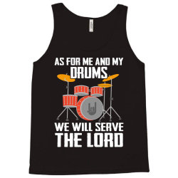 as for me and my drms we will seave the lord Tank Top | Artistshot
