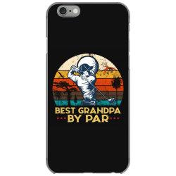 best grandpa by par golf iPhone 6/6s Case | Artistshot