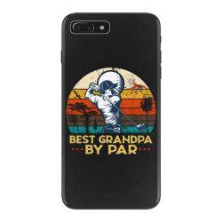 best grandpa by par golf iPhone 7 Plus Case | Artistshot
