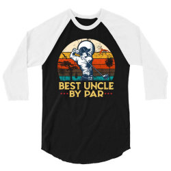 best uncle by par uncle play golf 3/4 Sleeve Shirt | Artistshot