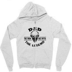 the man  the myth   the legend - dad Zipper Hoodie   Artistshot