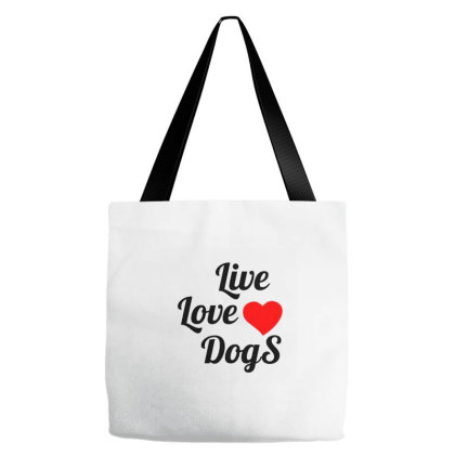 Live Love Dogs Tote Bags Designed By Perfect Designers