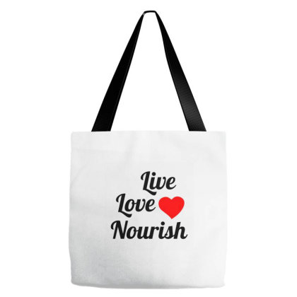 Live Love Nourish Tote Bags Designed By Perfect Designers