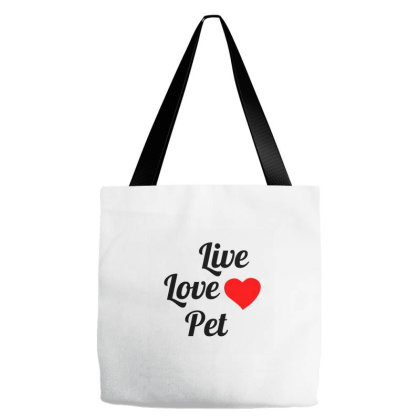 Live Love Pet Tote Bags Designed By Perfect Designers