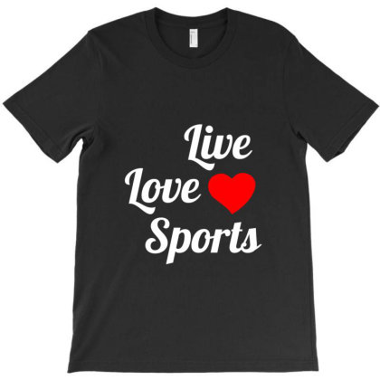 Live Love Sports T-shirt Designed By Perfect Designers