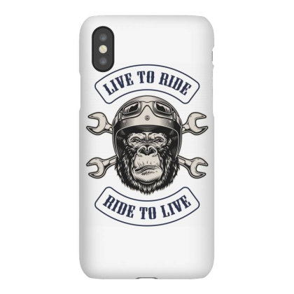 Live To Ride, Ride To Live, Motorcycles, Gorilla Iphonex Case Designed By Estore