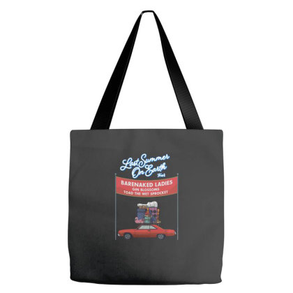 Barenaked Ladies, Toad The Wet Sprocket, Gin Blossoms   Last Summer On Tote Bags Designed By Erickbastian010190