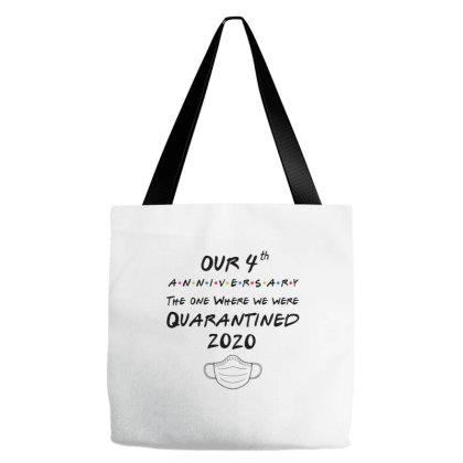 Our 4th Wedding Anniversary, The One Where We Were Quarantined 2020 Tote Bags Designed By Hoainv
