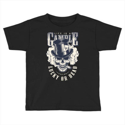 Casino, Lucky Or Dead, Skull Toddler T-shirt Designed By Estore