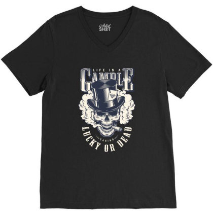 Casino, Lucky Or Dead, Skull V-neck Tee Designed By Estore