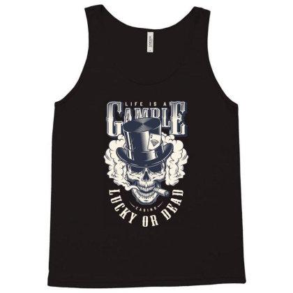 Casino, Lucky Or Dead, Skull Tank Top Designed By Estore