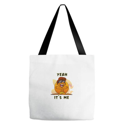 Yeah It's Me Tote Bags Designed By Chiks