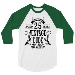 Vintage Dud Aged 25 Years 3/4 Sleeve Shirt | Artistshot