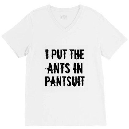 Ants In Pantsuit V-neck Tee Designed By Perfect Designers