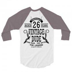 Vintage Dud Aged 26 Years 3/4 Sleeve Shirt | Artistshot