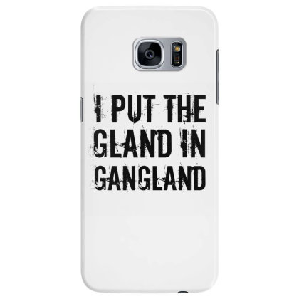 Gland In Gangland Samsung Galaxy S7 Edge Case Designed By Perfect Designers