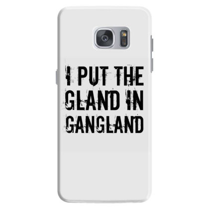 Gland In Gangland Samsung Galaxy S7 Case Designed By Perfect Designers