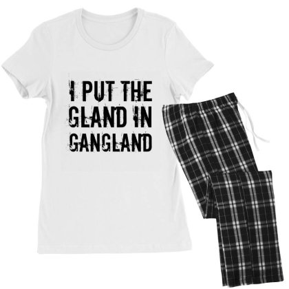 Gland In Gangland Women's Pajamas Set Designed By Perfect Designers
