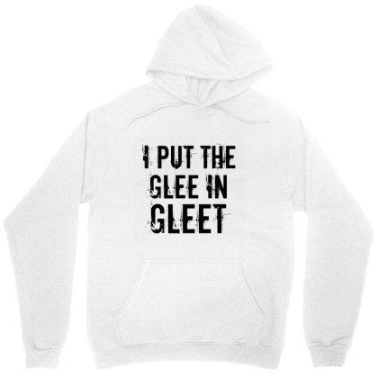 Glee In Gleet Unisex Hoodie Designed By Perfect Designers
