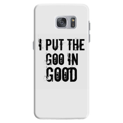 Goo In Good Samsung Galaxy S7 Case Designed By Perfect Designers