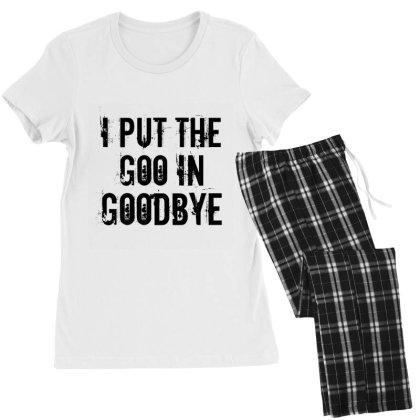 Goo In Goodbye Women's Pajamas Set Designed By Perfect Designers