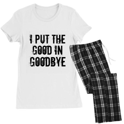 Good In Goodbye Women's Pajamas Set Designed By Perfect Designers