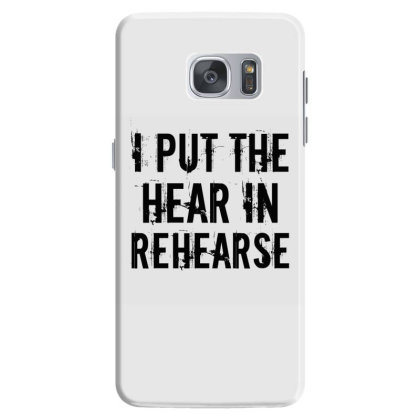 Hear In Rehearse Samsung Galaxy S7 Case Designed By Perfect Designers