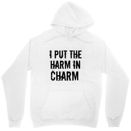 Harm In Charm Unisex Hoodie Designed By Perfect Designers