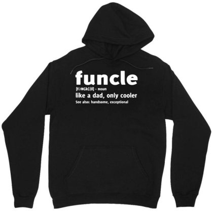 Funcle Fun Uncle Unisex Hoodie Designed By Lyly
