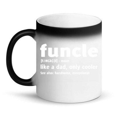 Funcle Fun Uncle Magic Mug Designed By Lyly