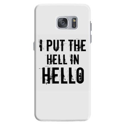 Hell In Hello Samsung Galaxy S7 Case Designed By Perfect Designers
