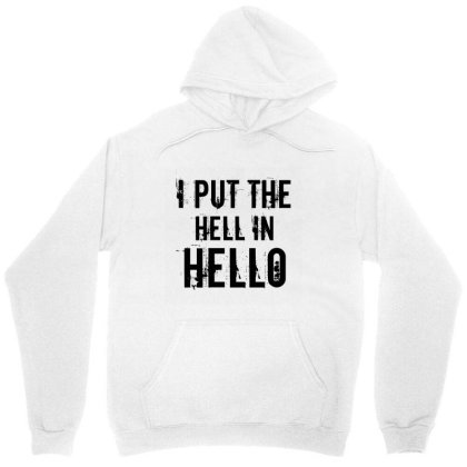 Hell In Hello Unisex Hoodie Designed By Perfect Designers