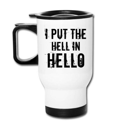 Hell In Hello Travel Mug Designed By Perfect Designers