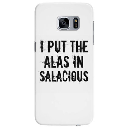 Alas In Salacious Samsung Galaxy S7 Edge Case Designed By Perfect Designers