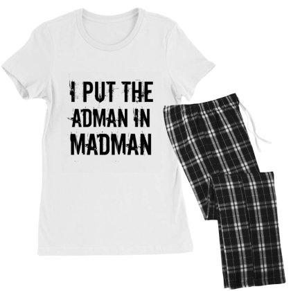 Adman In Madman Women's Pajamas Set Designed By Perfect Designers