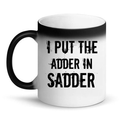 Sadder Magic Mug Designed By Perfect Designers