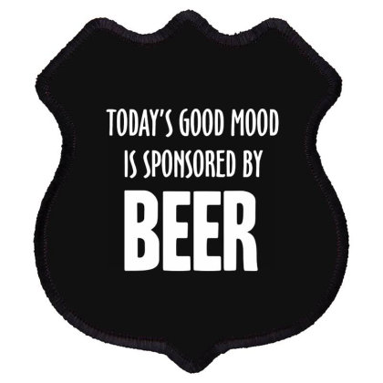 Good Mood Sponsored By Beer Shield Patch Designed By Lyly