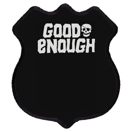 Goonies R Good Enough Shield Patch Designed By Lyly