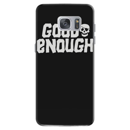Goonies R Good Enough Samsung Galaxy S7 Case Designed By Lyly