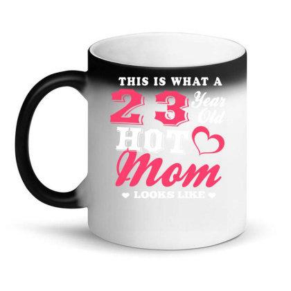 23 Year Old Hot Mom Looks Like Magic Mug Designed By Love Shiga