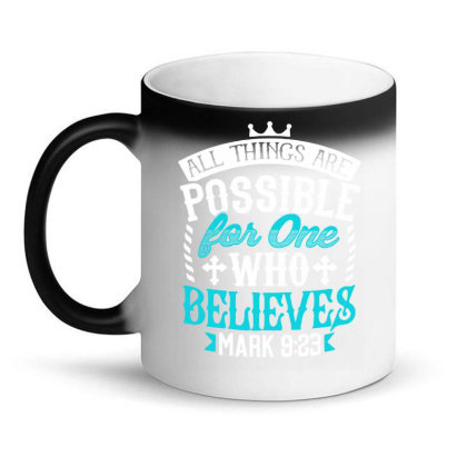 All Things Are Possinle For One Who Believes Magic Mug Designed By Love Shiga