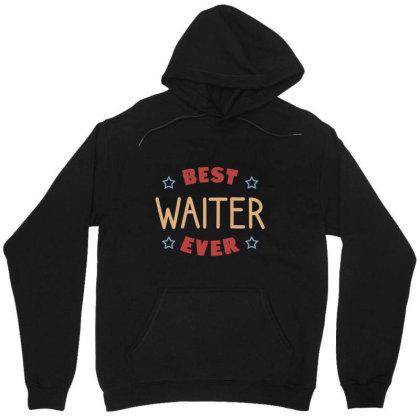 Best Waiter Ever Unisex Hoodie Designed By Cypryanus