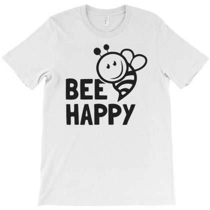 Bee Happy T-shirt Designed By Anma4547