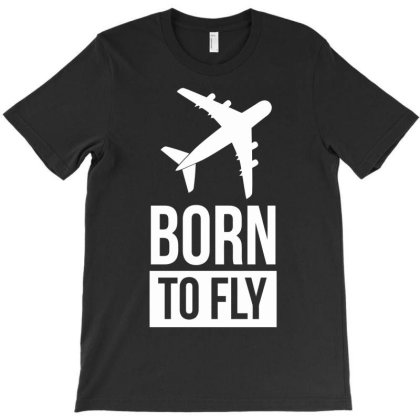 Born To Fly T-shirt Designed By Anma4547
