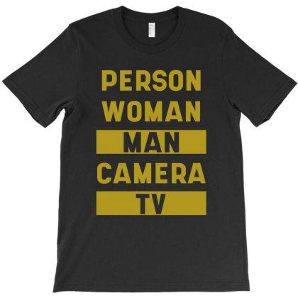 Person Woman Man Camera Tv Go Vote! Anti Trump Gift T-shirt Designed By Diogo Calheiros