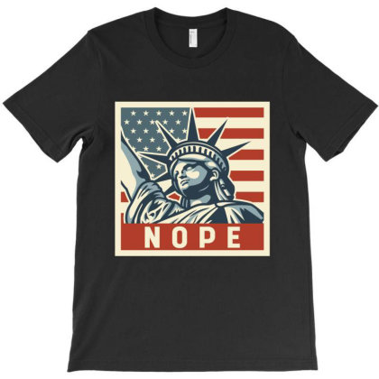 Nope - Anti Trump Gift T-shirt Designed By Diogo Calheiros